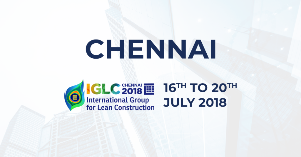 IGLC (International Group for Lean Construction) Chennai.
