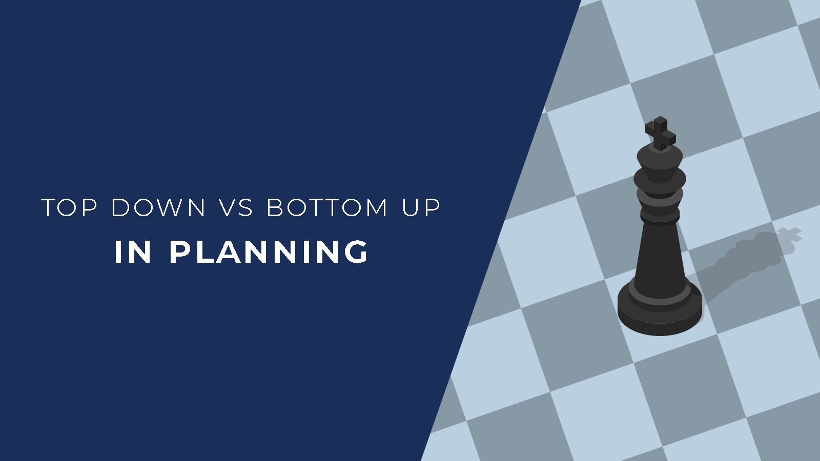 top down vs bottom up in planning