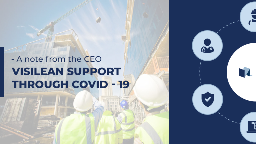 VisiLean Support through COVID - 19
