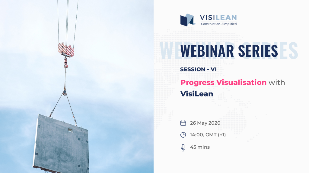 Progress Visualisation with VisiLean