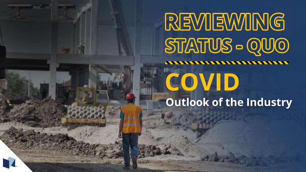 Banner_Reviewing Status-quo - COVID-19 outlook of the industry
