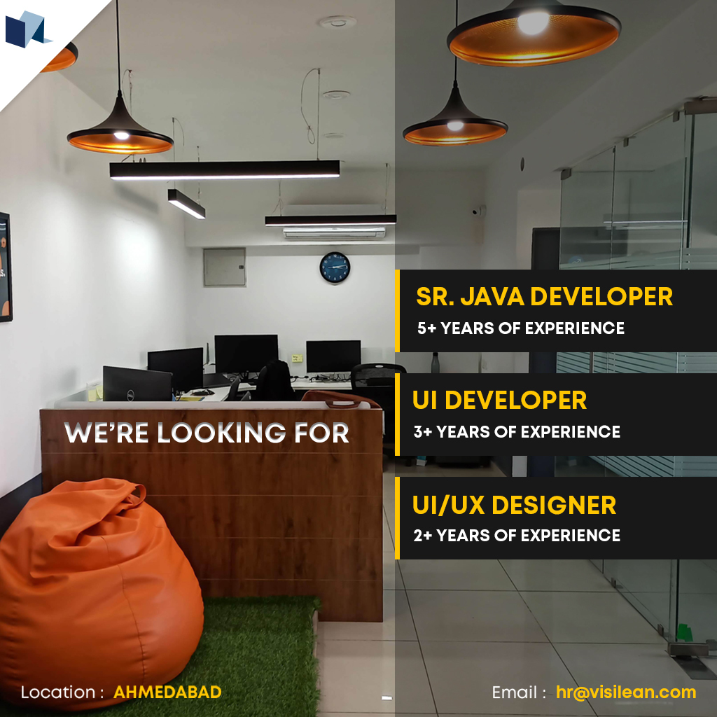 VisiLean is hiring for our Ahmedabad Office